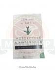 Книга Дзэн и Искусство Ухода за Мотоциклом Роберт М.Персиг
