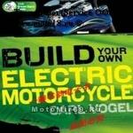 Книга Построй собственный электро-мотоцикл Карл Вогель